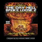 The Day Hell Broke Loose 2 Chopped Up