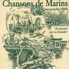 En Passant Par La Rochelle: Chansons De Marins