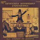 Geoffrey Woodruff Entertains