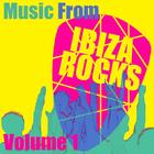 Music From Ibiza Rocks Volume 1