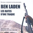 Ben Laden - Les Rates D'Une Traque