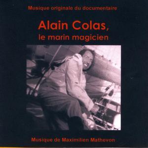Alain Colas, Le Marin Magicien (Musique Originale du Documentaire)