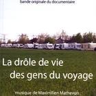 La Drôle De Vie Des Gens Du Voyage