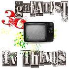 30 Greatest TV Themes