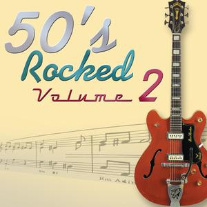 50's Rocked: Volume Two