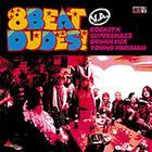 8 Beat Dudes!
