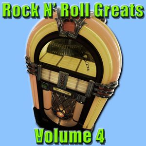Rock N' Roll Greats Volume 4