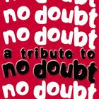 A Tribute To No Doubt