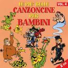 Le Piu' Belle Canzoncine Per Bambini - Volume 4