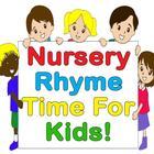 Nursery Rhyme Time For Kids!