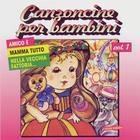 Canzoncine Per Bambini Vol 1
