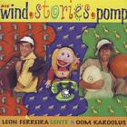 Die Wind.Stories.Pomp