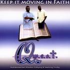 Keep It Moving In Faith