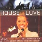 House of Love - Single