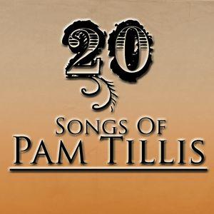 20 Songs Of Pam Tillis