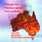 Midnight Flyer - Trucker Songs from Australia