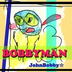 BOBBYMAN