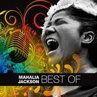 Best Of Mahalia Jackson