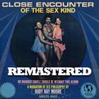 Close Encounters of the Sex Kind (Remastered)