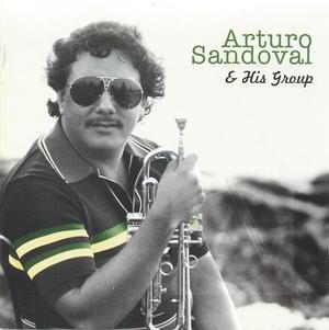 Arturo Sandoval & His Group