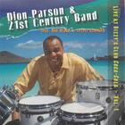 Dion Parson & 21st Century Band: Live At Dizzy's Club Coca-Cola - Volume 1