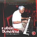 Rubén González: Todo Sentimiento