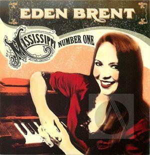 Eden Brent: Mississippi Number One