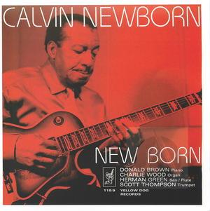 Calvin Newborn: New Born