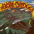 Mary Flower: Bridges