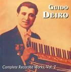 Guido Deiro: Complete Recorded Works, Vol. 2