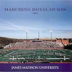 Marching Royal Dukes, 2005