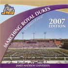 Marching Royal Dukes, 2007 Edition