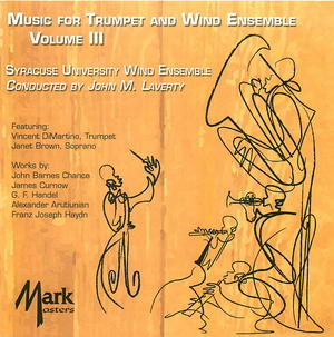 Music for Trumpet and Wind Ensemble, Vol. 3