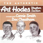 The Authentic Art Hodes Rhythm Section Accompanies Carrie Smith with Doc Cheatham
