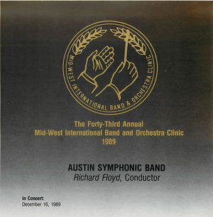 The 43rd Annual Midwest Clinic, 1989: Austin Symphonic Band