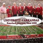 University of Arkansas Razorback Marching Band 2006