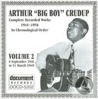 Arthur Big Boy Crudup Vol 2 1946 - 1949