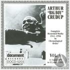 Arthur Big Boy Crudup Vol 3 1949 - 1952