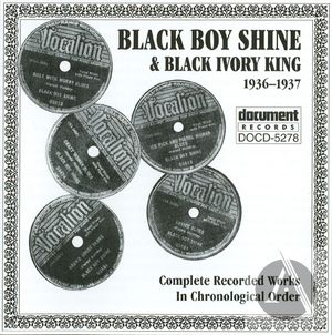 Black Boy Shine & Black Ivory King 1936-1937