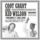 Coot Grant And Kid Wilson Vol. 3 (1931-1938)