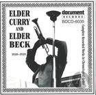 Elder Curry & Elder Charles Beck (1930-1939)