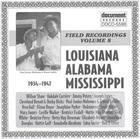 Field Recordings Vol. 8 Louisiana, Alabama, Mississippi (1934-1947)