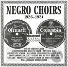 Negro Choirs (1926-1931)