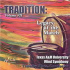 Tradition, Volume VII: Legacy of the March