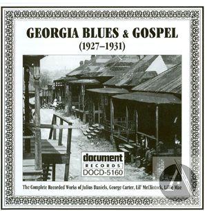 Georgia Blues & Gospel 1927-1931