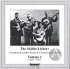 The Skillet-Lickers Vol. 1 (1926-1927)