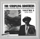 The Stripling Brothers: Complete Recorded Works In Chronological Order, Vol.2
