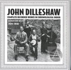John Dilleshaw: Complete Recorded Works In Chronological Order: Seven Foot Dilly