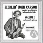 Fiddlin' John Carson: Complete Recorded Works In Chronological Order, Vol.1