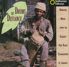 Drums of Defiance: Maroon Music from the Earliest Free Black Communities of Jamaica